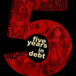 Poster for the 'Five Years In Debt' event at Manchester's Dancehouse Theatre in July 2014
